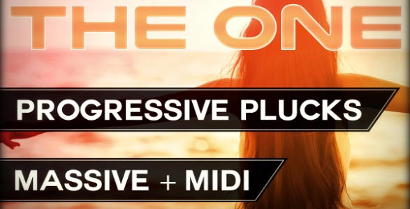 THE ONE: Progressive Plucks Massive Presets + MIDI