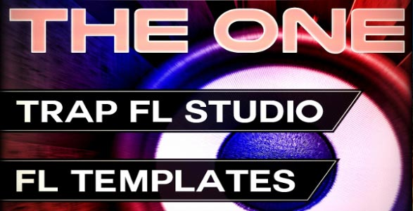 THE ONE: Trap FL Studio Template