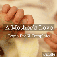 A Mothers Love - Logic Pro X Project Template by TrackSonix