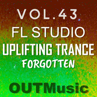 FL Studio Uplifting Trance Template Vol. 43 - Forgotten
