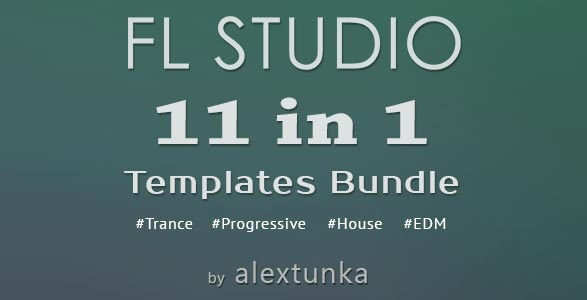 11 in 1 FL Studio EDM Templates Bundle